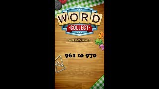 Word Collect Level 961 962 963 964 965 966 967 968 969 970