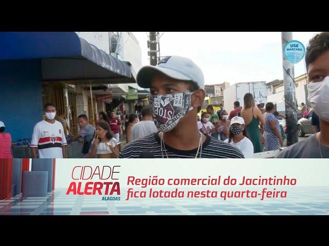 Região comercial do Jacintinho fica lotada nesta quarta-feira