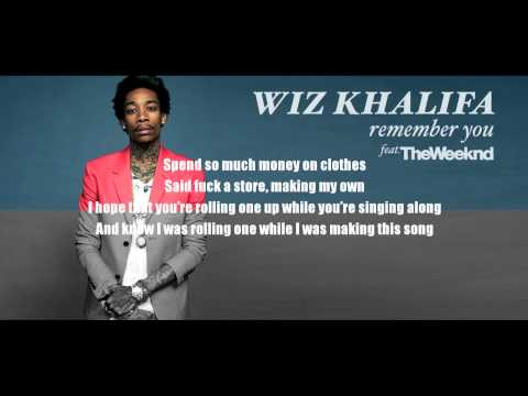 Remember You - Wiz Khalifa Feat. The Weeknd
