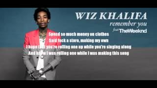 Remember You - Wiz Khalifa Feat. The Weeknd