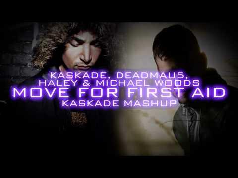 Kaskade, Deadmau5, Haley & Michael Woods - Move for First Aid (Kaskade Mashup)