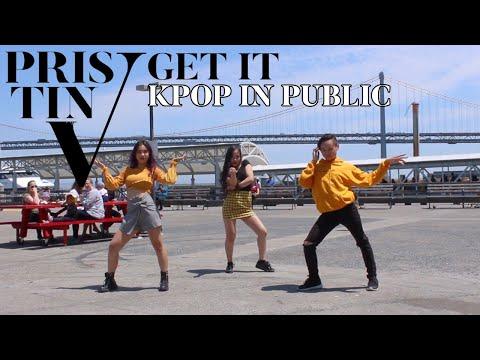 [KPOP IN PUBLIC] PRISTIN V(프리스틴) - Get It(프리스틴) Dance Cover in San Francisco