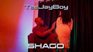 TeeJayBoy - Shago (Official Music Video)