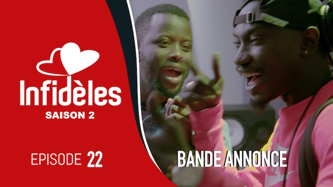 INFIDELES - Saison 2 - Episode 22 : la bande annonce