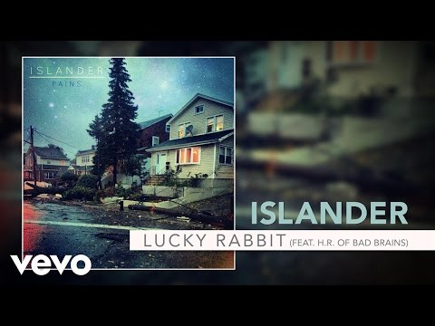 Islander - Lucky Rabbit (Feat. H.R. of Bad Brains) ft. H.R. of Bad Brains