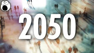 10 Mind Blowing Statistics from 2050 thumbnail