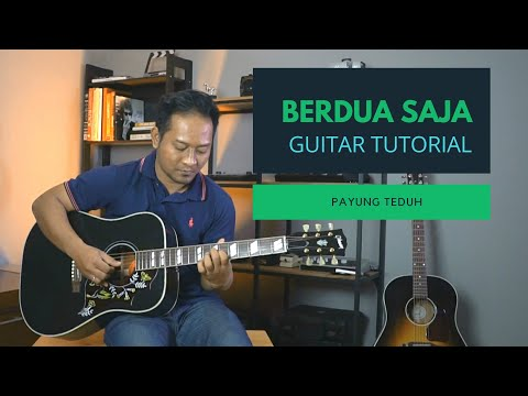 BERDUA SAJA - PAYUNG TEDUH [Gitar Tutorial]