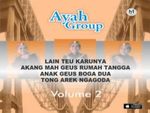 AYAH GROUP volume 2 - TEPANG DEUI DI SASAK CIRAHONG (Video Lyric)