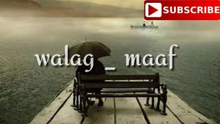Walag - maaf (lyrics video)