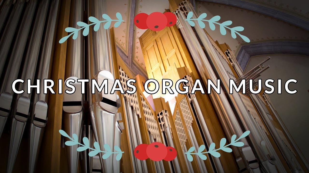 Christmas Organ Music Friesach Strassburg York Minster Youtube