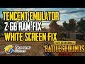 Tencent Official Emulator 2 GB RAM Lags PUBG MOBILE | White screen issue