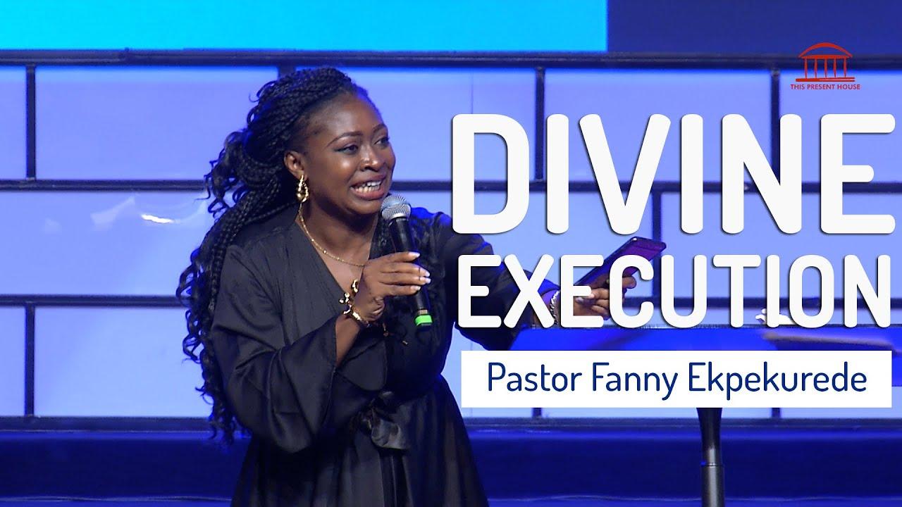 Download Divine Execution | Pastor Fanny Ekpekurede