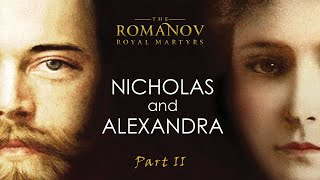 Nicholas and Alexandra | by HRH Prince Michael of Kent | A&E Biography | Part 2