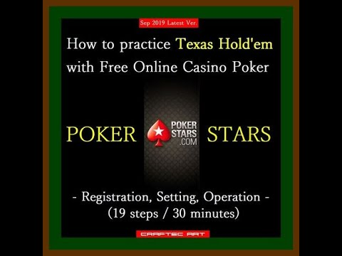 "【soon】how-to-practice-texas-hold'em-by-online-casino-poker-""poker-stars""---registration,-operation--"