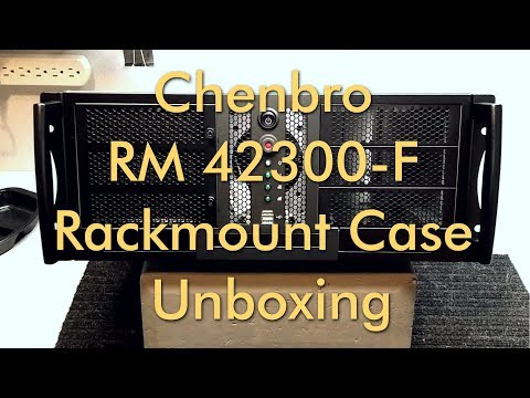 Chenbro RM 42300-F Rackmount Case Unboxing / Review - Brenda