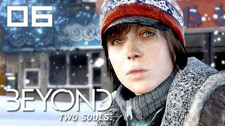 Beyond: Two Souls – Episode 6: Homeless ★ Story & Cutscenes Series