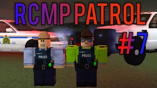 Roblox RCMP Patrol- Part 7- Officer Shot- With Opjosh-