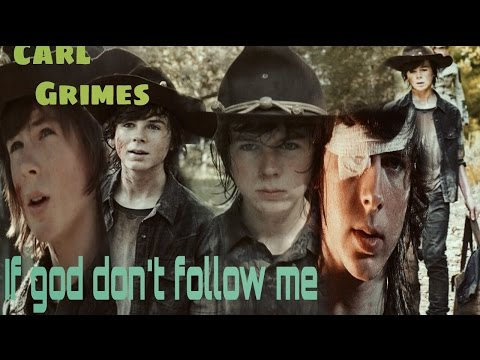 CARL GRIMES - IF GOD DON'T FOLLOW ME (MUSIC VIDEO)
