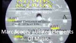 Marc Scoozy - United Elements Of Music