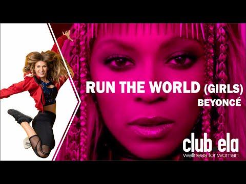 Run The World (Girls) - Beyoncé - CLUB.ELA