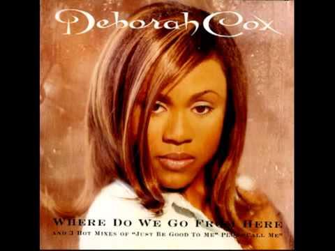 Deborah Cox - Where Do We Go From Here