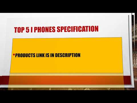 Top 5 I Phones Specification**EXCLUSIVE**