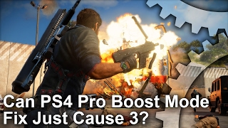 Can PS4 Pro Boost Mode Fix Just Cause 3?