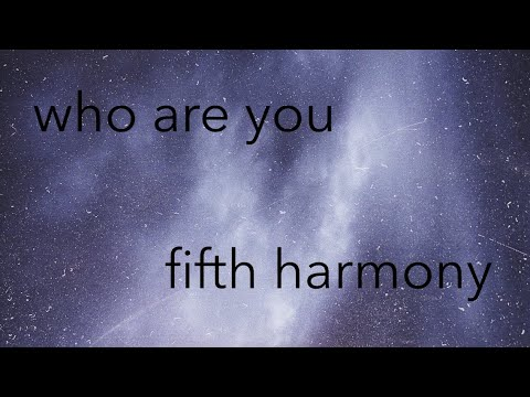 Download who are you | fifth harmony cover