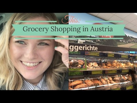 Grocery Shopping in Austria with my Host Sister