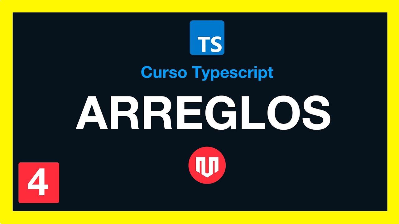 ARREGLOS Y TUPLAS EN TYPESCRIPT #4