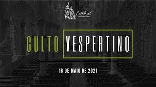 Culto Vespertino | Igreja Presbiteriana do Rio | 16.05.2021