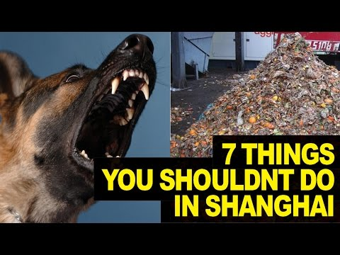 7 Things NOT To Do In Shanghai