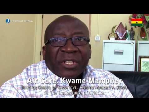 Voices of Ghana - Air Cdre. Kwame Mamphey - DG of Ghana Civil Aviation Authority
