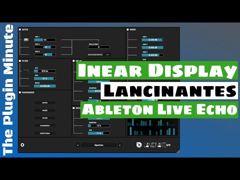 Inear Display Lancinantes Drone Synthesizer & Ableton Live Echo   The Plugin Minute   SYNTH ANATOMY