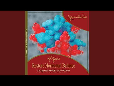 Restore Hormonal Balance - Guided Self-Hypnosis