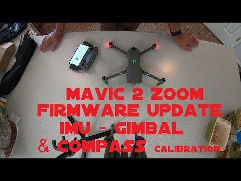 Mavic 2 Zoom Firmware Update & IMU & Gimbal Calibration