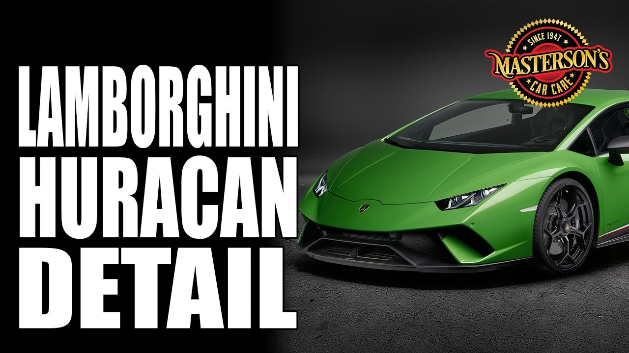 Lamborghini Huracan Performante Quick Detail Masterson S Car