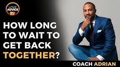 How Long After Break Up To Get Back Together? | Hint: It Takes Time!