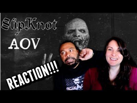 Slipknot - AOV Reaction!!!