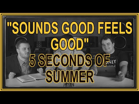 """""""Sounds Good Feels Good"""" By 5 Seconds Of Summer   ALBUM REVIEW"""