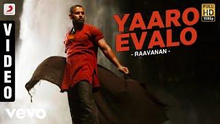 Raavanan - Yaaro Evalo Video | A.R. Rahman | Vikram, Aishwarya Rai