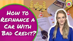 How to Refinance a Car With Bad Credit | Save Money Tricks |