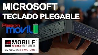 Teclaro Universal Plegable de Microsoft Plegable en el Mobile World Congress 2015!