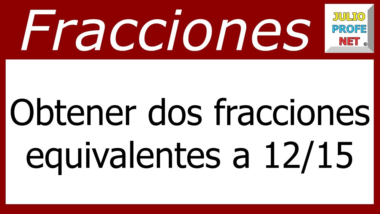 FRACCIONES EQUIVALENTES - YouTube