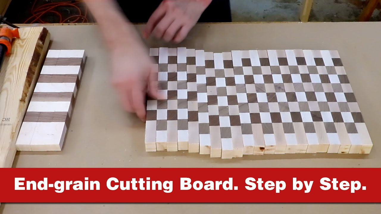 The ultimate guide to making a wooden end-grain cutting board