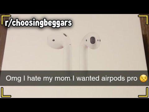 "r/choosingbeggars-|-""i-asked-for-airpod-*pros*!"""