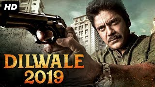 DILWALE 2019 - Hindi Dubbed Full Action Movie | Nagarjuna | South Indian Movies Dubbed in Hindi