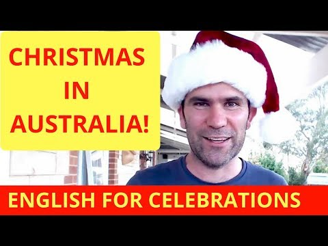 Christmas In Australia: Talking About Celebrations