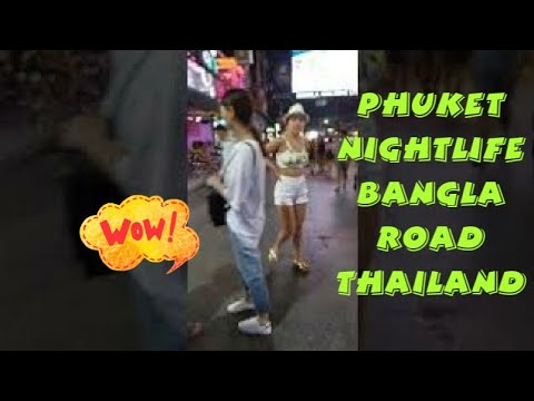 Phuket Nightlife Bangla Road Thailand