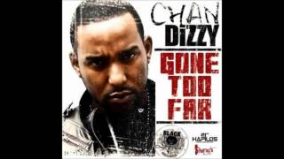 Chan Dizzy - Gone Too Far [RAW] - Oct 2012